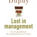 « Lost in management » de François Dupuy chez Seuil