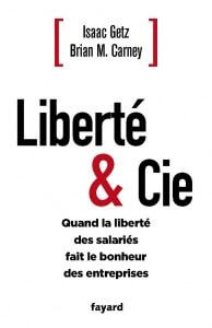 entreprise libérée : Liberté-et-Cie
