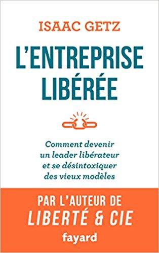 entreprise-liberee-isaac-getz-ed-fayard-2017