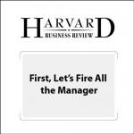 Faut-il virer les managers?