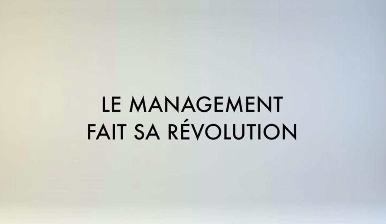 Le reportage de BFM TV «Le Management fait sa révolution»