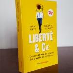 La nouvelle édition de Liberté & Cie, augmentée et révisée