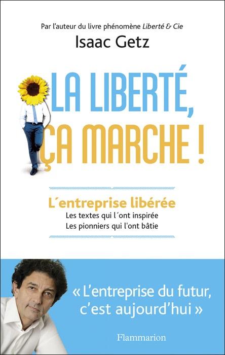 14 Septembre : la sortie de «La liberté, ça marche!»