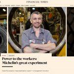 Financial Times : 2 articles sur la libération chez Michelin
