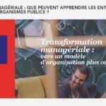 Rapport gouvernemental «Transformation managériale: Que peuvent apprendre les entreprise libérées ...
