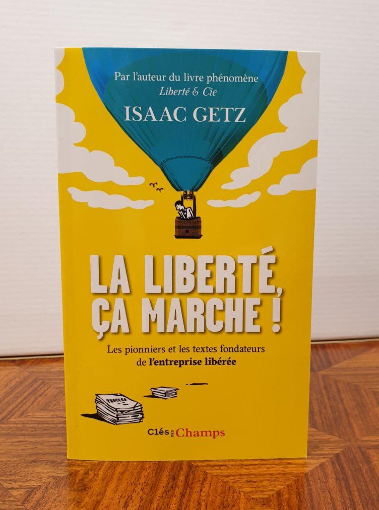 """""""La liberté, ça marche!"""" en edition poche avec le récit de transformation de Michelin"""